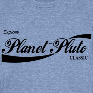Explore Planet Pluto! - Unisex Tri-Blend T-Shirt by American Apparel