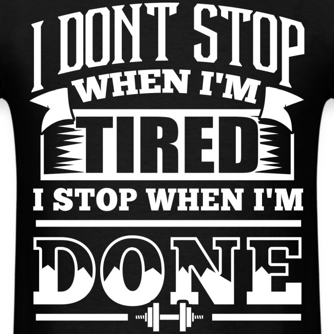 Motivational Workout Quotes Fitness Motivation I Dont Stop When