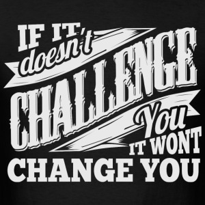 Change Gym Sports Quotes - Men's T-Shirt