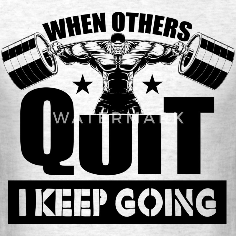 Gym Motivation Quotes Images: Quit Gym Quotes Sports T-Shirt