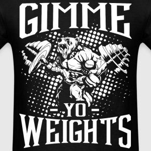 Weights Gym Sports Quotes - Men's T-Shirt