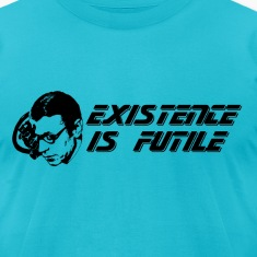 Jean-Paul Sartre Borg Star TrekExistence Is Futile T-Shirts