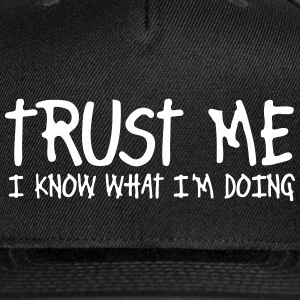 trust me i know what i'm doing Caps - Snap-back Baseball Cap