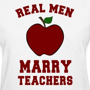 Real Men Marry Teachers Women's Classic T-Shirt - Women's T-Shirt