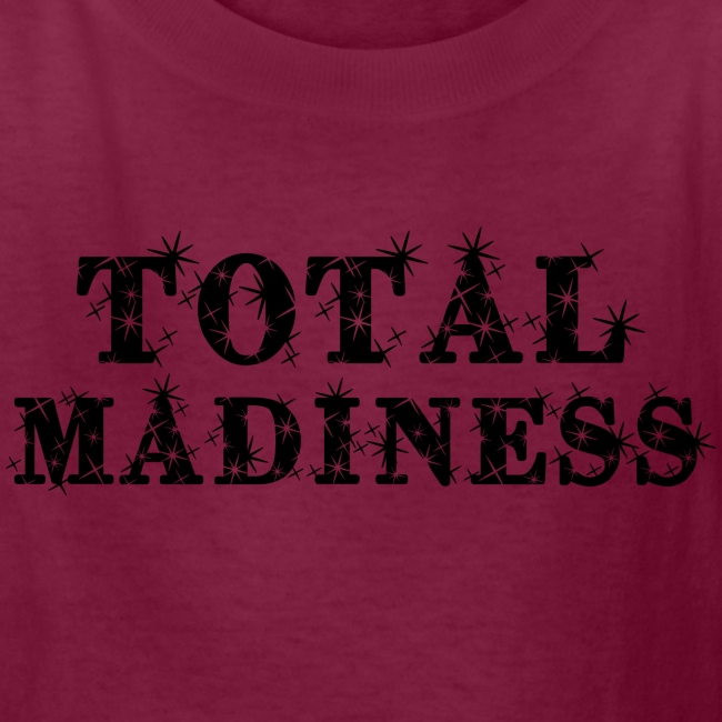 Total Madiness Kids T