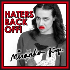 Haters Back Off!! Miranda Sings