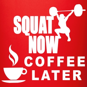 Squat Now Coffee Later Accessories - Full Color Mug