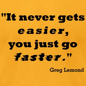 Faster like Lemond - Men's T-Shirt by American Apparel