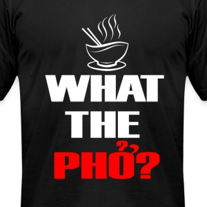 Men's What the Pho - Men's T-Shirt by American Apparel