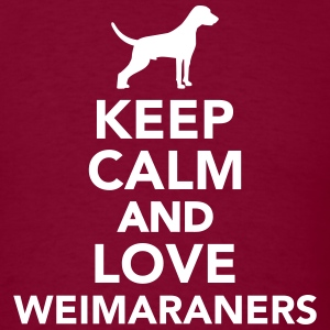Keep calm and love Weimaraners T-Shirts - Men's T-Shirt