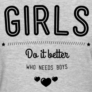 Girls do it better Women's T-Shirts - Women's T-Shirt