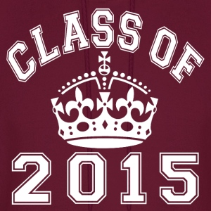Class Of 2015 Rules Hoodies - Men's Hoodie