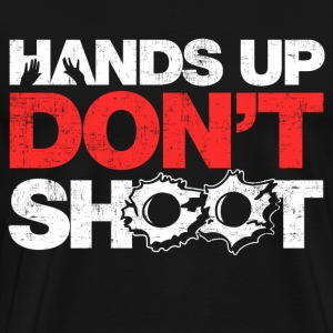 Hands Up Don't Shoot T-Shirts - Men's Premium T-Shirt
