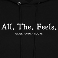 Design ~ All The Feels Women's Hoodie
