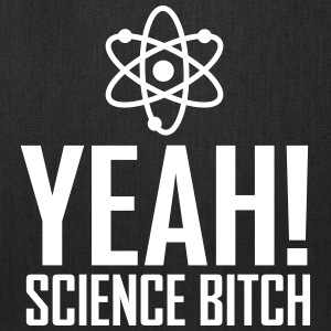 yeah science bitch / atom Bags & backpacks - Tote Bag