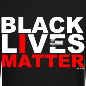 Black Lives Matter  Long Sleeve Shirts - Crewneck Sweatshirt