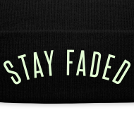 Design ~ Stay Faded - Glow in the Dark