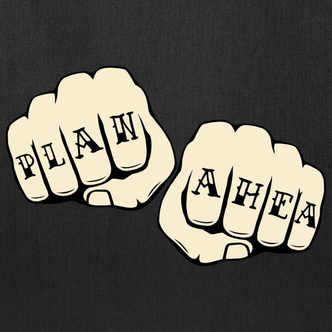 Plan Ahea