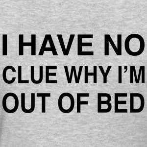Out of Bed - Women's T-Shirt