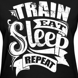 Train Eat Sleep Repeat Gym - Women's T-Shirt