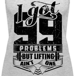 99 Problems Funny Gym - Women's Premium Tank Top