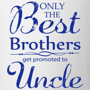 The Best Brothers Get Promoted to Uncle Mugs & Drinkware - Coffee/Tea Mug
