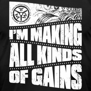 making all kinds of gains - Men's T-Shirt by American Apparel