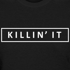 KILLIN Women's T-Shirts - Women's T-Shirt