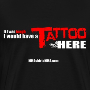 MMA shirts - Tattoo - Men's Premium T-Shirt