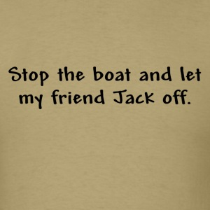 Stop the Boat! - Men's T-Shirt