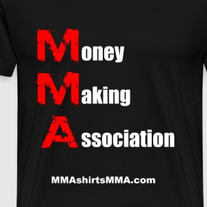 MMA shirts - Money Making - Men's Premium T-Shirt