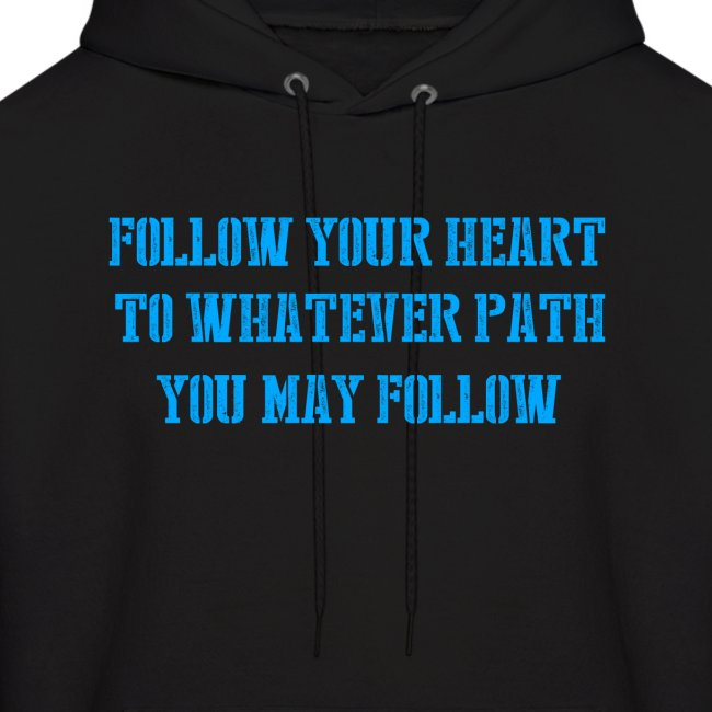 Create Your Own Path Hoodie!
