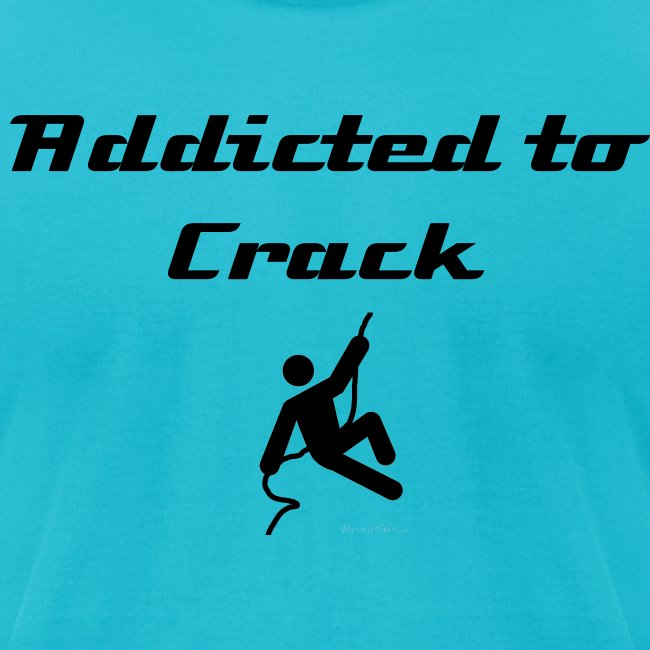 Addicted to Crack (black letters)