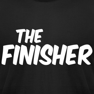 THE FINISHER T-Shirts - Men's T-Shirt by American Apparel