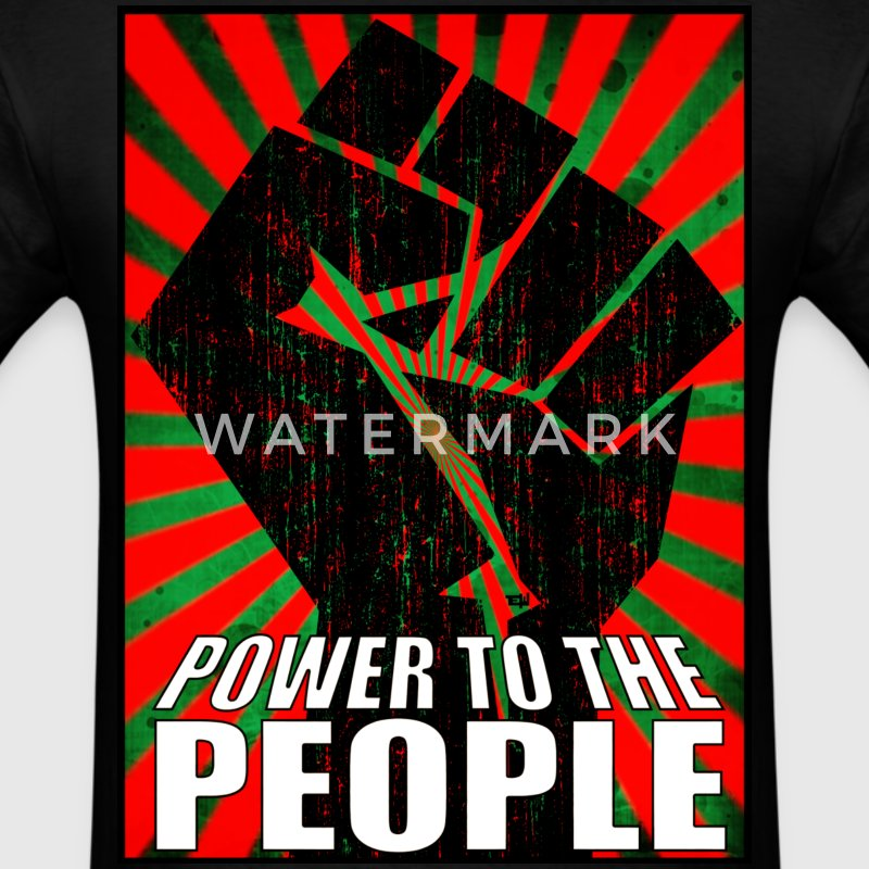 Power to the People T-Shirts - Men's T-Shirt