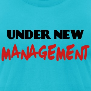 Under new Management T-Shirts - Men's T-Shirt by American Apparel