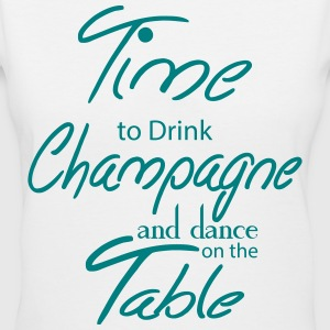 Time To Drink Champagne And Dance on the Table Women's T-Shirts - Women's V-Neck T-Shirt