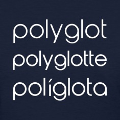 Polyglot Polyglotte Polyglota Multiple Languages Women's T-Shirts