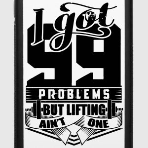 99 Problems Gym Workout - iPhone 6/6s Rubber Case