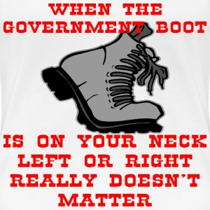 When The Boot Is On Your Neck - Women's Premium T-Shirt