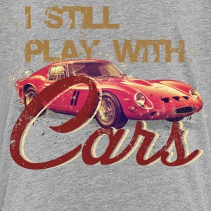 I Still play with cars - Kids' Premium T-Shirt