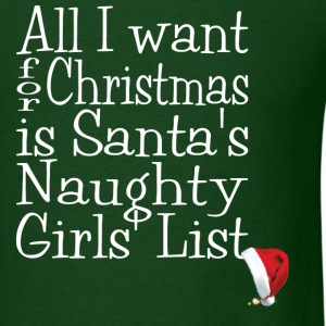 Naughty Girls List - Men's T-Shirt
