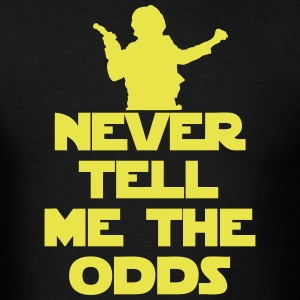 Never tell the odds t shirts men s t shirt