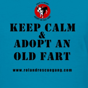 Keep Calm and Adopt An Old Fart - Women's T-Shirt