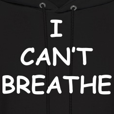 I Can't Breathe Vector (Pick Color) Hoodies