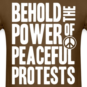 Peaceful Protests - Men's T-Shirt
