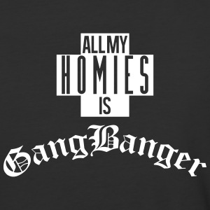 All My  Is Gang Banger T-Shirts - Baseball T-Shirt