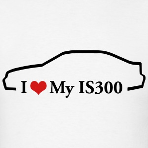 I Love my IS300 T-Shirts - Men's T-Shirt