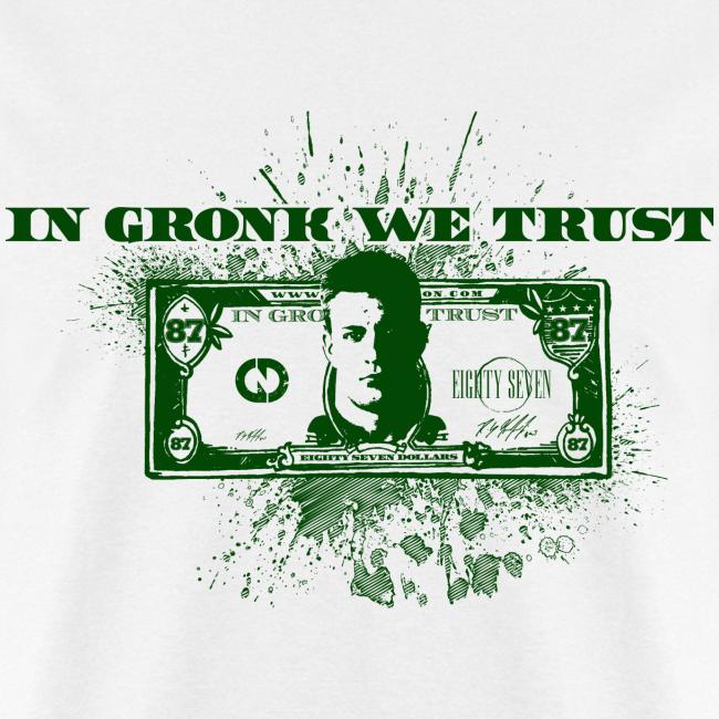In Gronk We Trust