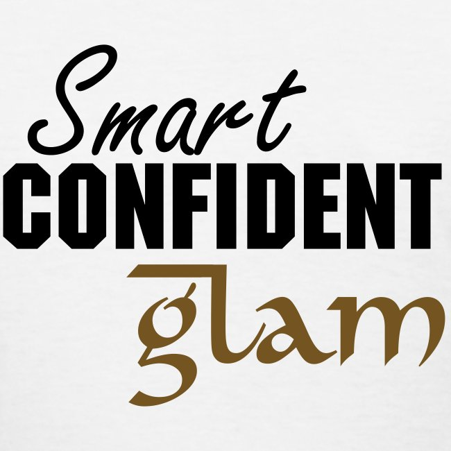 Smart Confident Glam T-Shirt